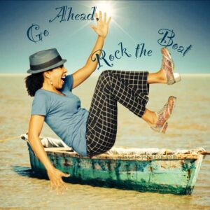 Go ahead and rock the boat